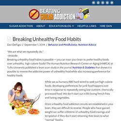 Breaking Unhealthy Food Habits - Beating Sugar Addiction