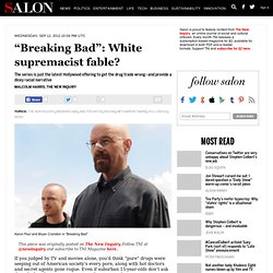 """Breaking Bad"": White supremacist fable?"