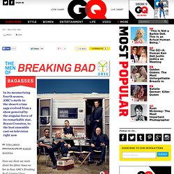 Breaking Bad: GQ Men of the Year 2011: Badasses: Men of the Year