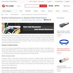 Breakout Cabling Solution vs. Breakout Patch Panel Solution