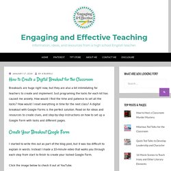 How to Create a Digital Breakout for the Classroom – Engaging and Effective Teaching