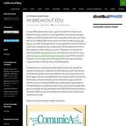 Mi BreakOut Edu – LaSSociaLeS Blog