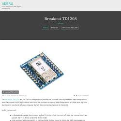 Breakout TD1208 – Akeru