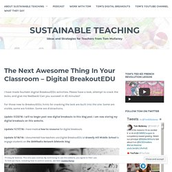 The Next Awesome Thing In Your Classroom – Digital BreakoutEDU