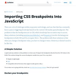 Importing CSS Breakpoints Into JavaScript