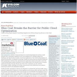 Blue Coat Breaks the Barrier for Public Cloud Optimization