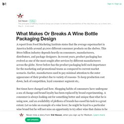 What Makes Or Breaks A Wine Bottle Packaging Design