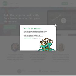 Free brain breaks for your classroom - GoNoodle