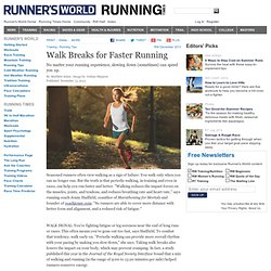 Walk Breaks for Faster Running