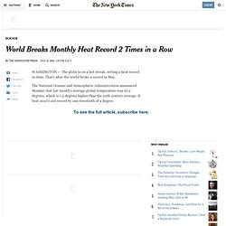 World Breaks Monthly Heat Record 2 Times in a Row