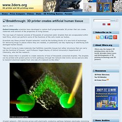 Breakthrough: 3D printer creates artificial human tissue