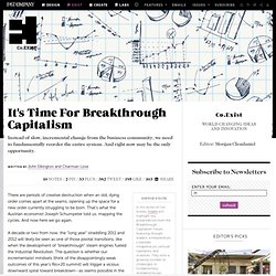 It's Time For Breakthrough Capitalism