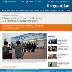 Climate change: at last a breakthrough to our catastrophic political impasse?