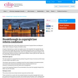 Breakthrough in copyright law reform confirmed