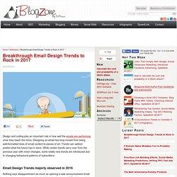 Breakthrough Email Design Trends to Rock in 2017