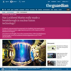 Has Lockheed Martin really made a breakthrough in nuclear fusion technology?