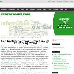Car Tracking Systems – Breakthrough In Tracking World – Innovative Information