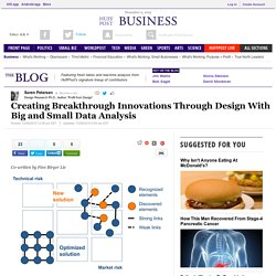 Creating Breakthrough Innovations Through Design With Big and Small Data Analysis