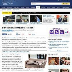 8 Breakthrough Innovations in Tech
