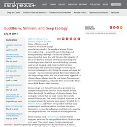 The Breakthrough Institute: Buddhism, Nihilism, and Deep Ecology