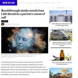 Breakthrough study reveals how LSD dissolves a person's sense of self