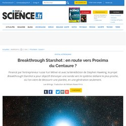 Breakthrough Starshot : en route vers Proxima du Centaure ?