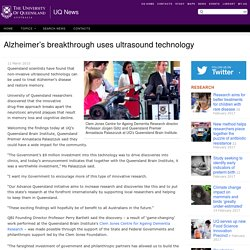 Alzheimer's breakthrough uses ultrasound technology - UQ News - The University of Queensland, Australia