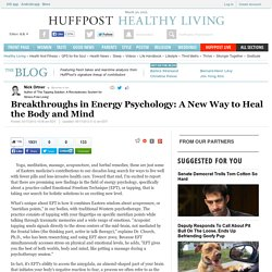Breakthroughs in Energy Psychology: A New Way to Heal the Body and Mind
