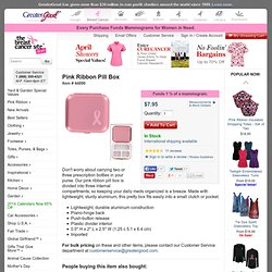 Breast Cancer Awareness - Tienda de Cáncer de Mama - Box Pill Pink Ribbon
