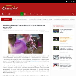 Breast Cancer Deaths - Your Boobs or Your Life? GhanaLive TV