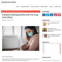 8 Breast Feeding Benefits and The Long Term Effect