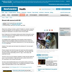 Breast milk seems to kill HIV - health - 15 June 2012