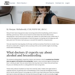 Can You Breastfeed and Drink Alcohol?