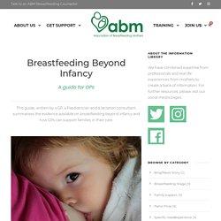 Breastfeeding Beyond Infancy a GP Guide - ABM