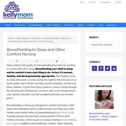 Breastfeeding to Sleep and Other Comfort Nursing