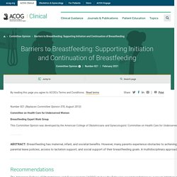 Barriers to Breastfeeding: Supporting Initiation and Continuation of Breastfeeding