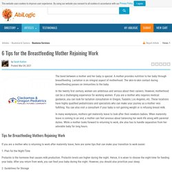 6 Tips for the Breastfeeding Mother Rejoining Work