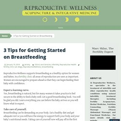 3 Tips for Getting Started on Breastfeeding