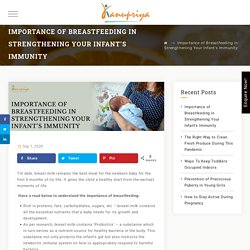 Importance of Breastfeeding in Strengthening Your Infant's Immunity