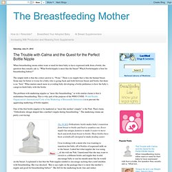 The Breastfeeding Mother: The Trouble with Calma and the Quest for the Perfect Bottle Nipple