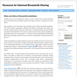 Risks and ethics of breastmilk substitutes