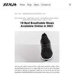 10 Best Breathable Shoes Available Online in 2021 – Senja Shoes