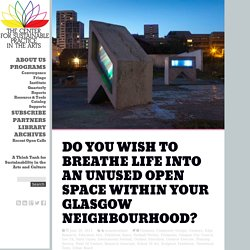 Do you wish to breathe life into an unused open space within your Glasgow neighbourhood? – The CSPA