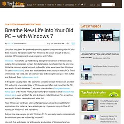 Breathe New Life into Your Old PC — with Windows 7