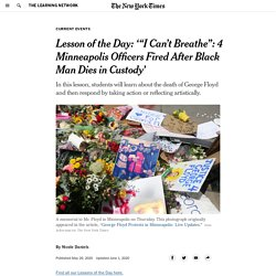 """Lesson of the Day: '""""I Can't Breathe"""": 4 Minneapolis Officers Fired After Black Man Dies in Custody'"""