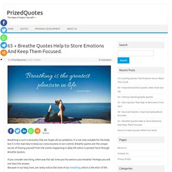 65+ Breathe Quotes Helps to Focus on the Goal