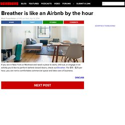 Breather is like an Airbnb by the hour