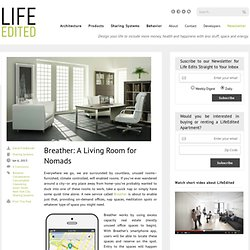 Breather: A Living Room for Nomads