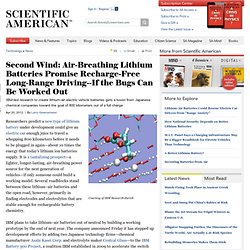Second Wind: Air-Breathing Lithium Batteries Promise Recharge-Free Long-Range Driving