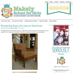 Breathing New Life into an Old Chair